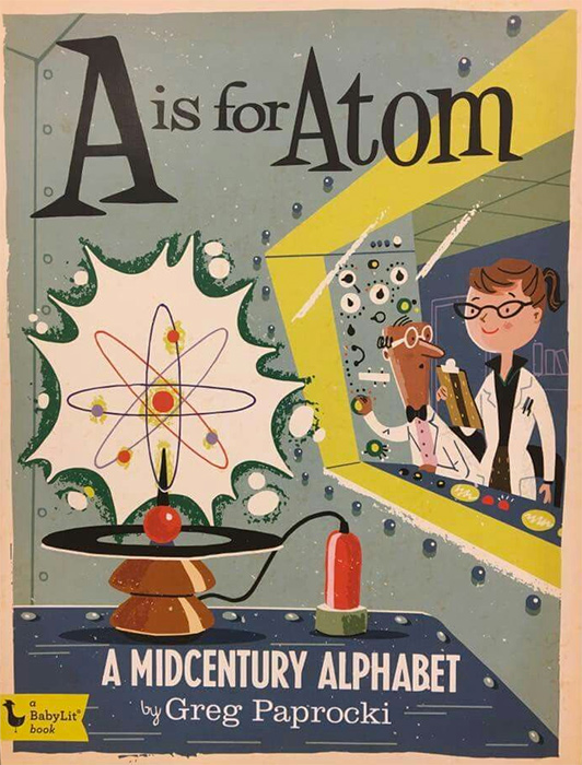 A is for Atom Midcentury Alphabet Book Retro Illustrations