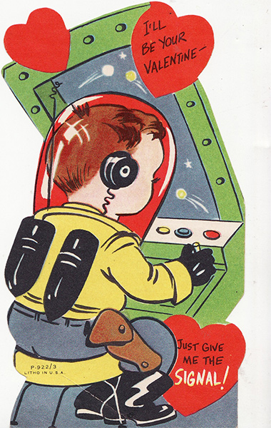 Give me the signal vintage space valentine